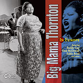 Play & Download In Europe by Big Mama Thornton | Napster