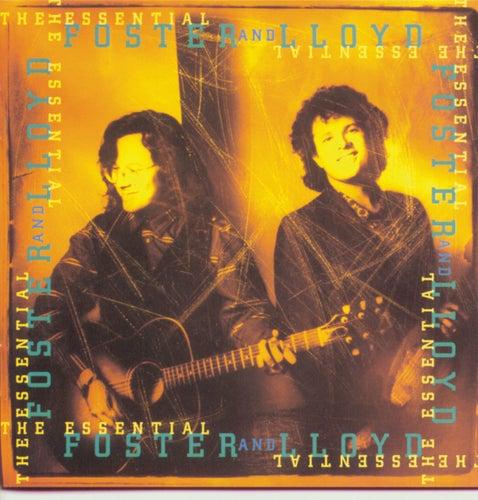 The Essential Foster & Lloyd by Foster & Lloyd