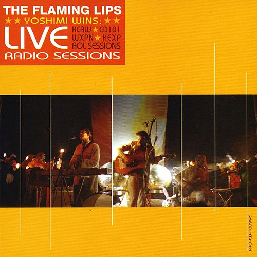 Yoshimi Wins! (Live Radio Sessions) by The Flaming Lips