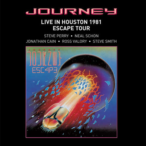 Live In Houston 1981: The Escape Tour by Journey