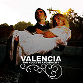 Play & Download This Could Be A Possibility by Valencia | Napster