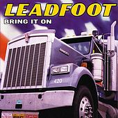 Play & Download Bring It On by Leadfoot | Napster
