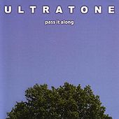 Pass It Along by Ultratone