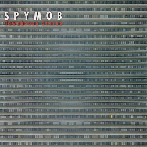Play & Download Townhouse Stereo by Spymob | Napster