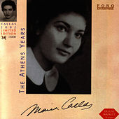 Play & Download CALLAS - The Athens Years by Maria Callas | Napster