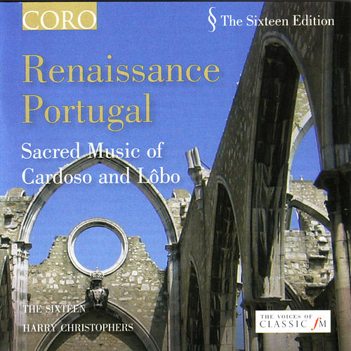 Play & Download Renaissance Portugal by The Sixteen and Harry Christophers | Napster