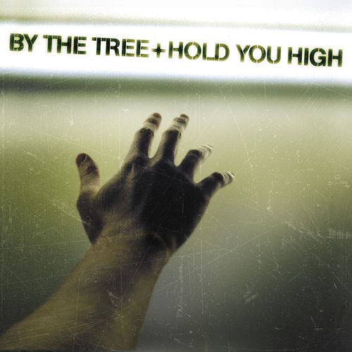 Hold You High by By The Tree
