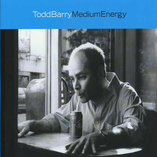 Play & Download Medium Energy by Todd Barry | Napster