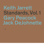 Keith Jarrett: Standards Vol.1 by Keith Jarrett