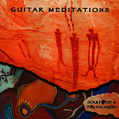 Play & Download Guitar Meditations by Soulfood | Napster