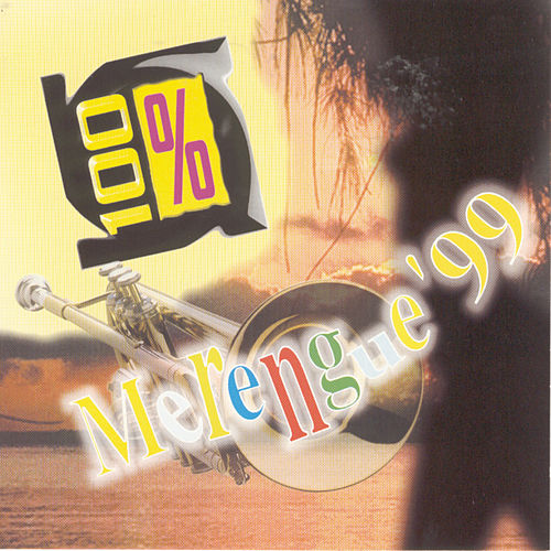 Play & Download 100% Merengue '99 by Various Artists | Napster