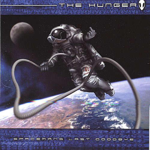 Play & Download Spaceman's Last Goodbye by The Hunger | Napster