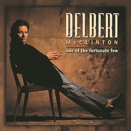 One Of The Fortunate Few by Delbert McClinton
