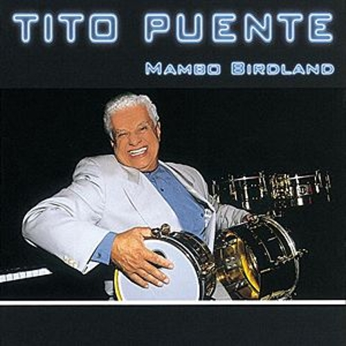 Play & Download Mambo Birdland by Tito Puente | Napster