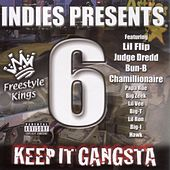 Play & Download Keep It Gangsta Freestyle Kings Vol 6 by Various Artists | Napster