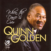 Play & Download When The Dance Is Over by Quinn Golden | Napster
