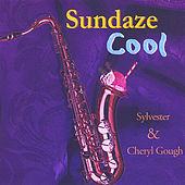 Play & Download Sundaze Cool by Sylvester Gough | Napster
