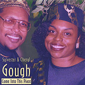 Play & Download Come Into This Place by Sylvester Gough | Napster