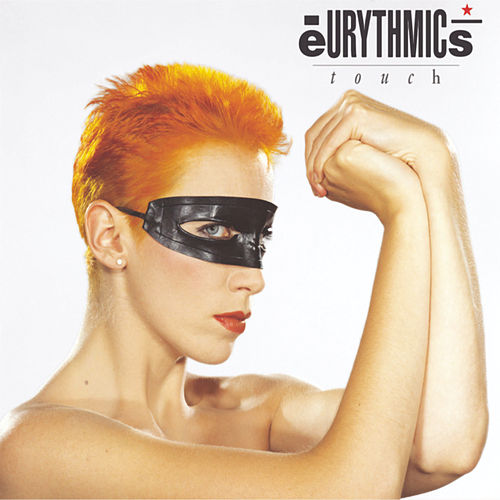 Touch by Eurythmics
