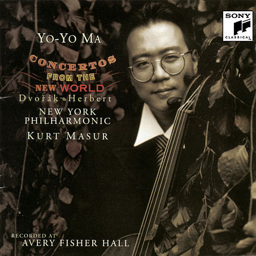 Dvorák: Cello Concerto, Op. 104; Herbert: Cello Concerto No. 2 in E minor, Op. 30 by Yo-Yo Ma