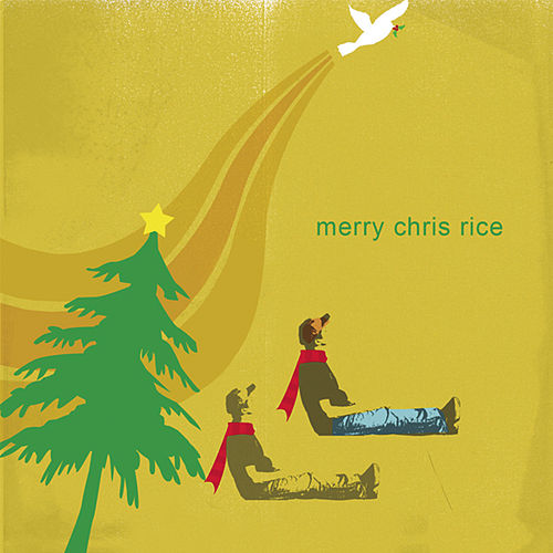 Play & Download Merry Chris Rice by Chris Rice | Napster