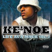 Play & Download My Life As A Mack by Ke' Noe | Napster