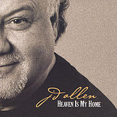 Heaven Is My Home by J.D. Allen