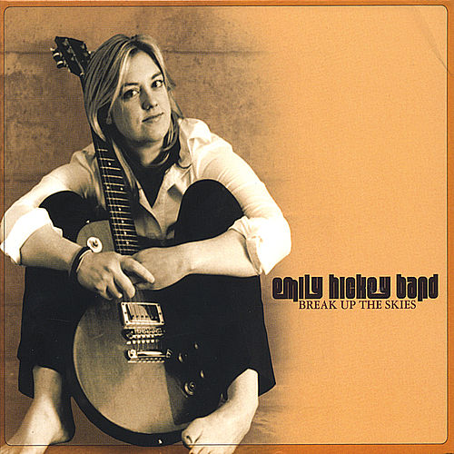 Play & Download Break Up The Skies by Emily Hickey | Napster