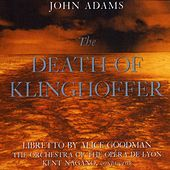 Play & Download John Adams:The Death Of Klinghoffer by John Adams | Napster
