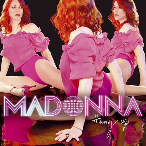Hung Up (Remixes) by Madonna