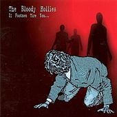 Play & Download If Footmen Tire You by The Bloody Hollies | Napster