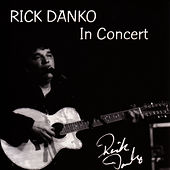 Play & Download In Concert by Rick Danko | Napster