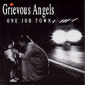 Play & Download One Job Town by Grievous Angels | Napster