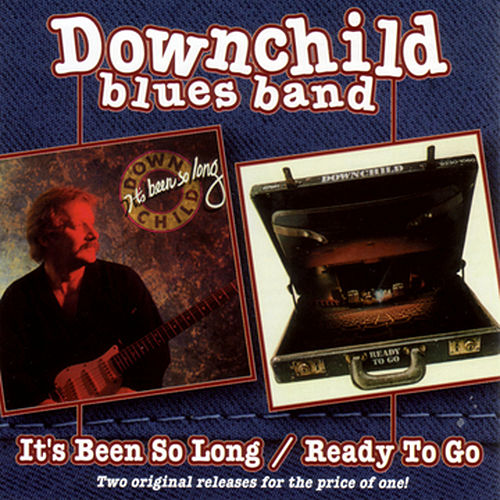 Play & Download It's Been So Long / Ready To Go by Downchild Blues Band | Napster