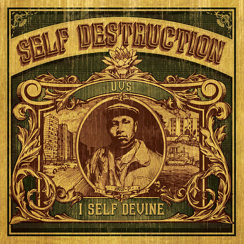 Self Destruction by I Self Devine