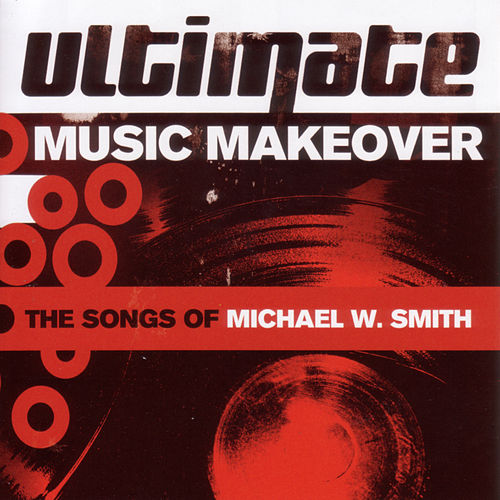 Play & Download Ultimate Music Makeover by Various Artists | Napster