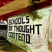 Play & Download Schools of Thought Contend by From Monument To Masses | Napster