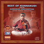 Best Of Kunnakudi by Kunnakudi Vaidyanathan