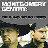 Play & Download Montgomery Gentry: The Rhapsody Interview by Montgomery Gentry | Napster