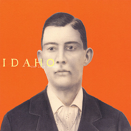 Play & Download The Lone Gunman by Idaho | Napster