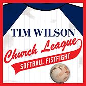 Play & Download Church League Softball Fistfight by Tim Wilson | Napster