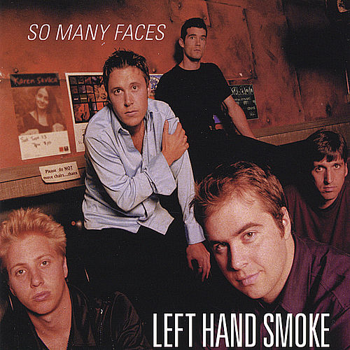 Play & Download So Many Faces by Left Hand Smoke | Napster
