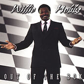 Play & Download Out Of The Box by Willie Hobbs | Napster