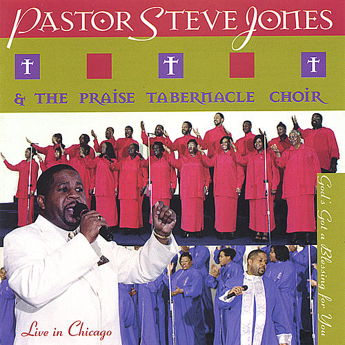 Play & Download God' Got A Blessing For You by Pastor Steve Jones | Napster