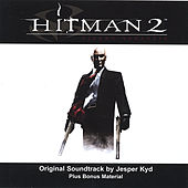 Play & Download Hitman 2 - Original Soundtrack by Jesper Kyd | Napster