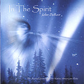 Play & Download In The Spirit by John De Boer | Napster