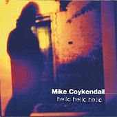 Play & Download hello hello hello by Mike Coykendall | Napster