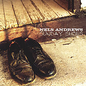 Sunday Shoes by Nels Andrews