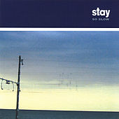 Play & Download So Slow by Stay | Napster