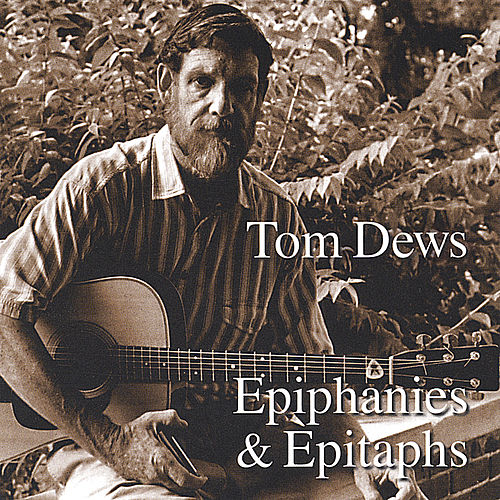 Play & Download Epiphanies & Epitaphs by Tom Dews | Napster